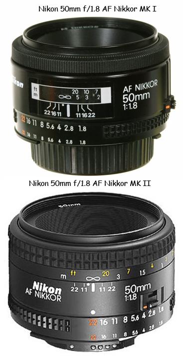 Nikon AF 50mm F1.8 MK I, MK II