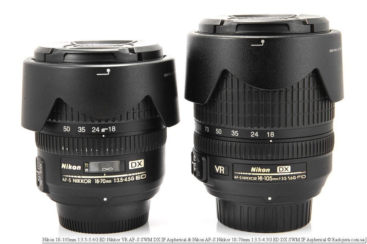 Nikon 18-105mm 1: 3.5-5.6G ED Nikkor VR AF-S SWM DX IF Aspherical and Nikon AF-S Nikkor 18-70mm 1: 3.5-4.5G ED DX SWM IF Aspherical