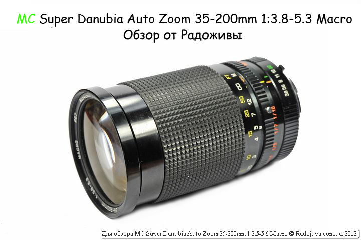 Обзор MC Super Danubia Auto Zoom 35-200mm 1:3.8-5.3 Macro