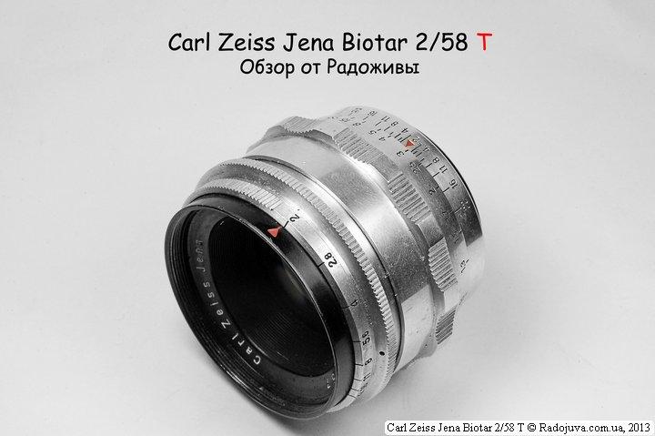 Обзор Carl Zeiss Jena Biotar 2/58 T