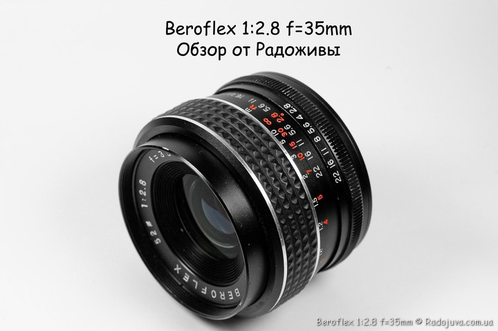 Обзор Beroflex 1:2.8 f=35mm