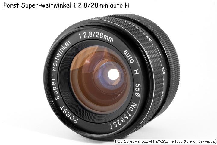 Обзор Porst Super-weitwinkel 1:2,8/28mm auto H