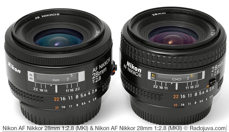 Nikon AF Nikkor 28mm 1:2.8 (MKI) и Nikon AF Nikkor 28mm 1:2.8 (MKII)