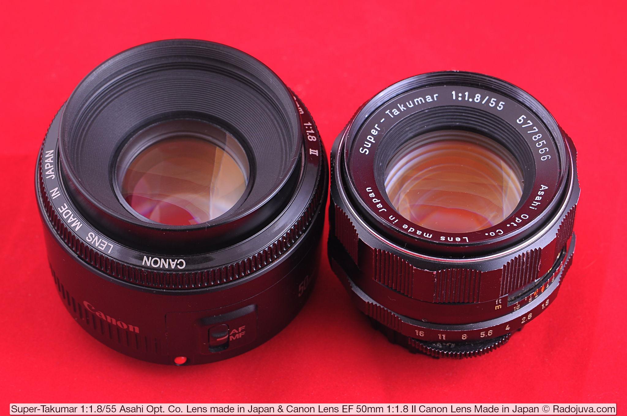Объективы Super-Takumar 1:1.8/55 Asahi Opt. Co. Lens made in Japan и Canon Lens EF 50mm 1:1.8 II Canon Lens Made in Japan