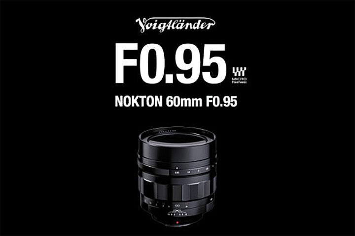 The range of Voigtlander Nokton lenses with aperture ratio of 1: 0.95